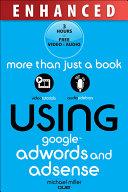Using Google AdWords and AdSense  Enhanced Edition
