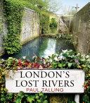 Pdf London's Lost Rivers Telecharger
