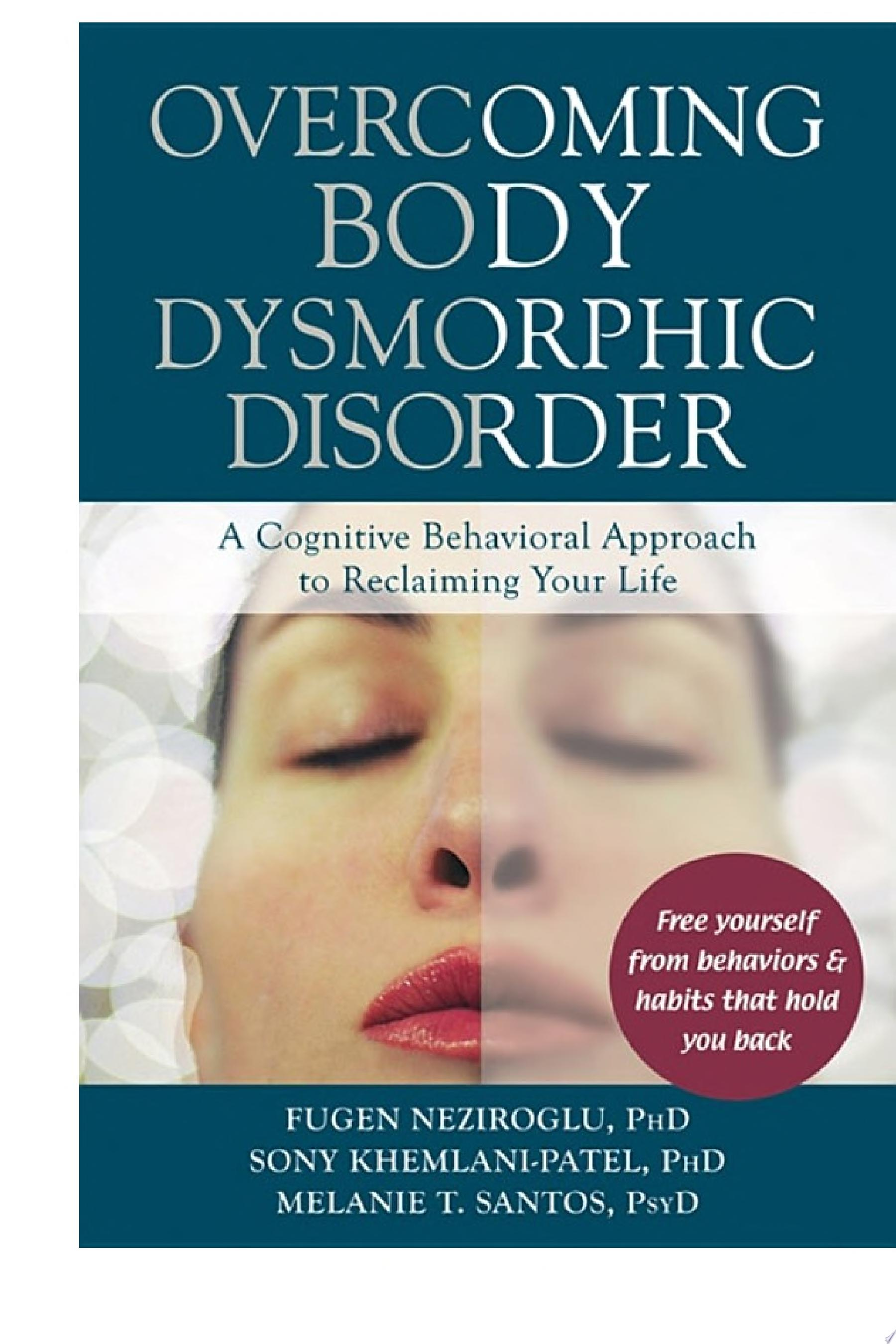 Overcoming Body Dysmorphic Disorder