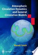 Atmospheric Circulation Dynamics and Circulation Models