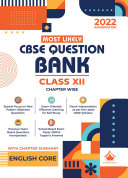 CBSE Most Likely Question Bank English Core Class 12  2022 Exam    Categorywise   Chapterwise with New Objective Paper Pattern  Reduced Syllabus