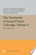 The Notebooks of Samuel Taylor Coleridge  Volume 4
