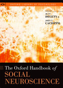 The Oxford Handbook of Social Neuroscience