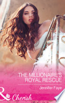 The Millionaire s Royal Rescue  Mills   Boon Cherish   Mirraccino Marriages  Book 1