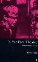In Yer Face Theatre