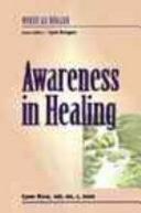 Awareness in Healing