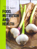 Food  Nutrition and Health Book
