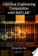 Chemical Engineering Computation with MATLAB