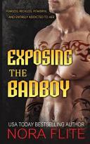 Exposing the Bad Boy