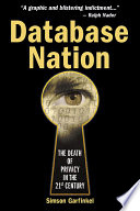 """""""Database Nation: The Death of Privacy in the 21st Century"""" by Simson Garfinkel"""