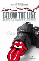Below the line - lo strano caso di coscienza di mister reflex