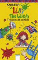 Lilli the Witch - Trouble at School