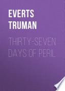 Thirty Seven Days of Peril