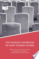The Palgrave Handbook of Dark Tourism Studies