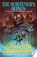 The Scrivener s Bones Book