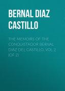 The Memoirs of the Conquistador Bernal Diaz del Castillo, Vol 2 (of 2) Pdf/ePub eBook
