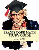 Praxis Core Math Study Guide
