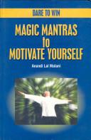 Dare To Win Magic Matras To Motivate Yourself