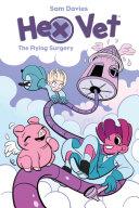 Hex Vet: The Flying Surgery Pdf/ePub eBook