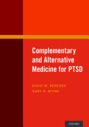 Complementary and Alternative Medicine for PTSD