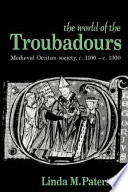 The World of the Troubadours Book