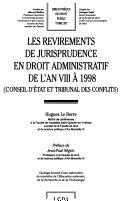 Les revirements de jurisprudence en droit administratif de l'an VIII à 1998