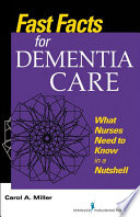 Fast Facts For Dementia Care