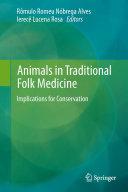 Animals in Traditional Folk Medicine