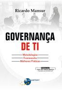 Governança de TI: Metodologias, Frameworks e Melhores Práticas