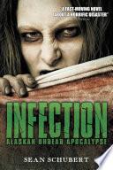 Infection: Alaskan Undead Apocalypse