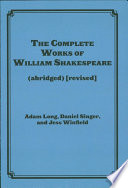 The Complete Works Of William Shakespeare Abridged Revised