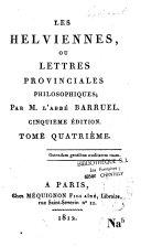 Les Helviennes ou Lettres provinciales philosophiques