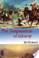 The Desperation of Liberty Book