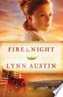 Fire by Night  Refiner   s Fire Book  2  Book PDF