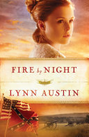 Fire by Night (Refiner's Fire Book #2) Book