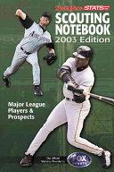 Major League Scouting Notebook 2003
