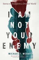 I Am Not Your Enemy