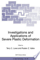 Investigations and Applications of Severe Plastic Deformation Book