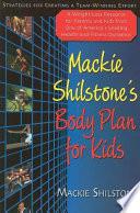 Mackie Shilstone's Body Plan for Kids