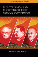 The Soviet Union and the Gutting of the UN Genocide Convention