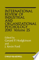 International Review of Industrial and Organizational Psychology, 2010  , Volume 25