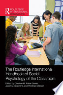 Routledge International Handbook of Social Psychology of the Classroom