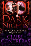 The Naughty Princess: A Sexy Royals Novella Book
