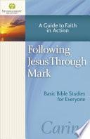 Following Jesus Through Mark Book