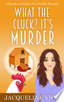 What The Cluck It S Murder