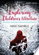 Exploring Children s Literature