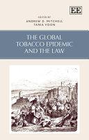 The Global Tobacco Epidemic and the Law [Pdf/ePub] eBook