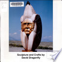Sculpture and Crafts by David Dragonfly Book