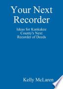 Your Next Recorder