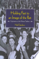 Holding Fast To An Image Of The Past Book